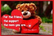 Mom a friend and support