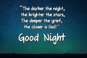 The darker the night the closer the god