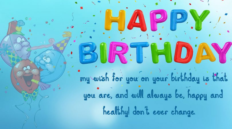 Wish u Happy and Healthy birthday