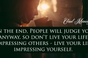 In the end- People will judge you anyway