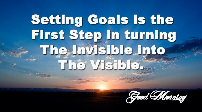 Setting goals is the first step