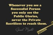 Whenever you see a successful person