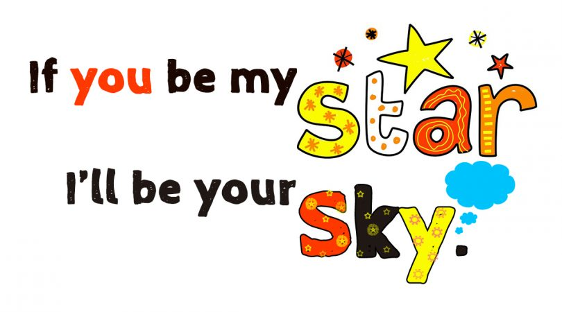 If you be my star