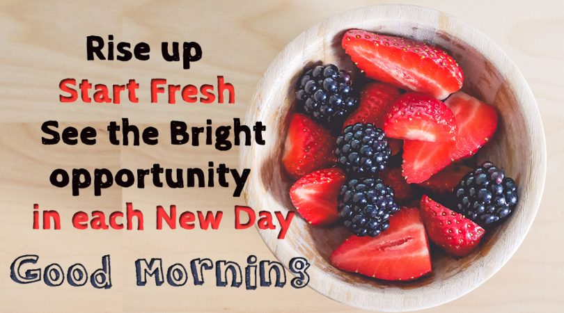 Rise up Start Fresh everyday