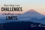 dont-limit-your-challenges-challenge-your-limits