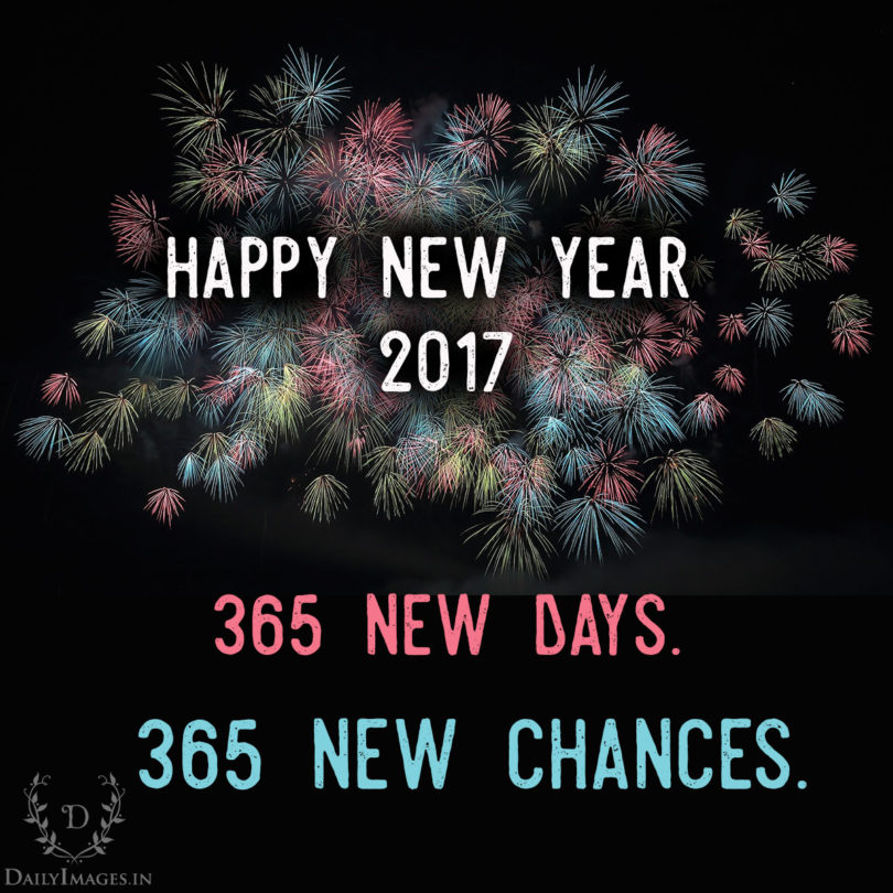 365 new days. 365 new chances