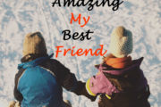 You Are Amazing My Best Friend