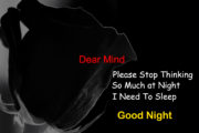Dear Mind  Please Stop Thinking So Much at Night I Need To Sleep